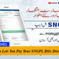 Easypaisa Lets You Pay Your SNGPL Bills Directly