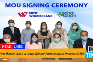 First Women Bank & Sehat Kahani Partnership to Promote SMES