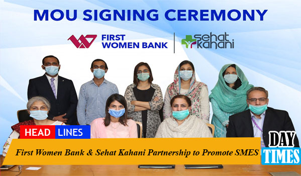 First Women Bank & Sehat Kahani Partnership to Promote SMES