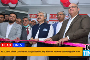 PFMA and Italian Government Inaugurated the Italy-Pakistan Footwear Technological Centre