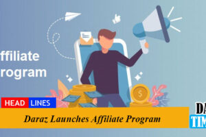 Daraz launches Affiliate Program