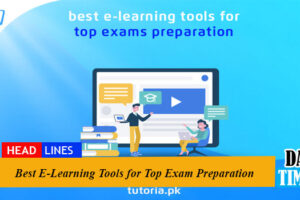 Best E-Learning Tools for Top Exam Preparation