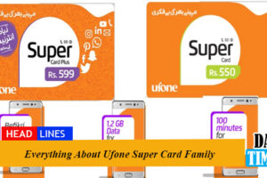 Everything About Ufone Super Card Family