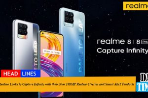Realme Looks to Capture Infinity with their New 108MP Realme 8 Series and Smart AIoT Products