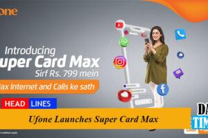 Ufone Launches Super Card Max