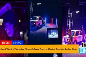 Gen-Z Musical Sensation Hasan Raheem Teases a Musical Treat for Realme Fans
