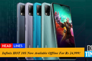 Infinix HOT 10S Now Available Offline for Rs 24,999!