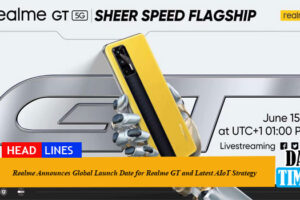 Realme Announces Global Launch Date for Realme GT and Latest AIoT Strategy