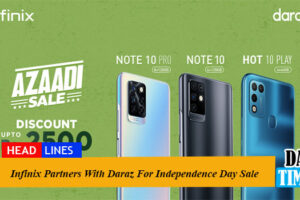 Infinix Partners With Daraz For Independence Day Sale