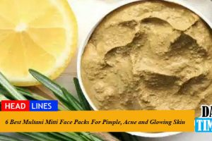 6 Best Multani Mitti Face Packs For Pimple, Acne and Glowing Skin