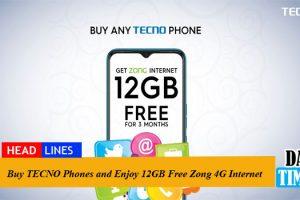 Buy TECNO Phones and Enjoy 12GB Free Zong 4G Internet