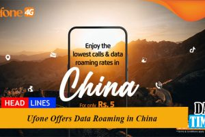 Ufone Offers Data Roaming in China