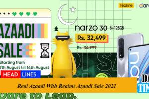 Real Azaadi With Realme Azaadi Sale 2021