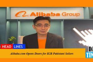 Alibaba.com Opens Doors for B2B Pakistani SellersAlibaba.com Opens Doors for B2B Pakistani Sellers