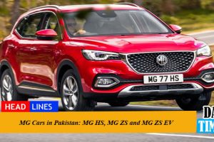 MG Cars in Pakistan: MG HS, MG ZS and MG ZS EV