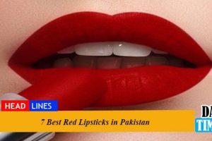 7 Best Red Lipsticks in Pakistan