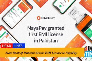 State Bank of Pakistan Grants EMI License to NayaPay