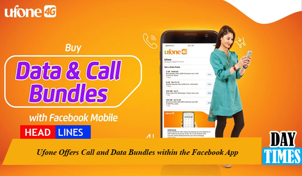 Ufone Offers Call and Data Bundles within the Facebook App