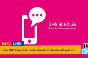 Zong SMS Packages: Daily, Weekly and Monthly For Prepaid and Postpaid Users