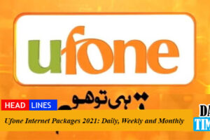 Ufone Internet Packages 2021: Daily, Weekly and Monthly
